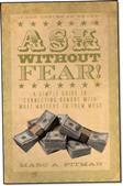 Ask Without Fear!